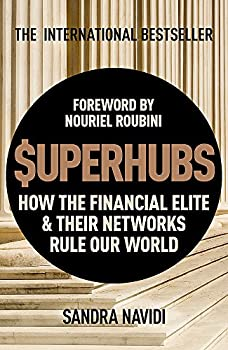 Cover image of Superhubs: How the Financial Elite and Their Networks Rule our World