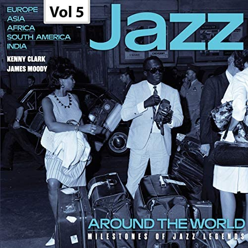 James Moody & His Modernists