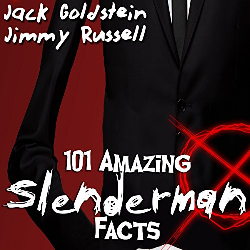 101 Amazing Slenderman Facts audiobook cover art