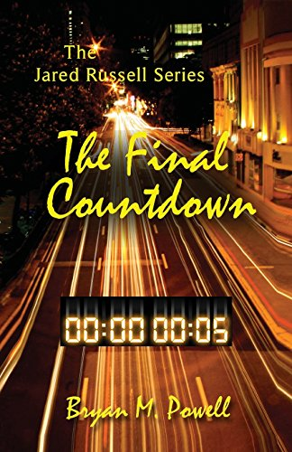 Book: The Final Countdown (The Jared Russell Series Book 3) by Bryan Powell