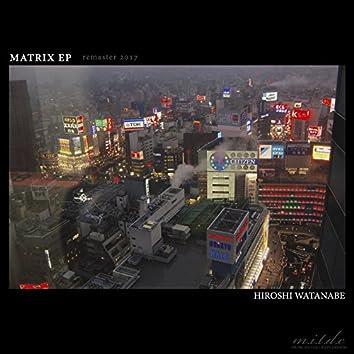 MATRIX EP (remaster 2017)