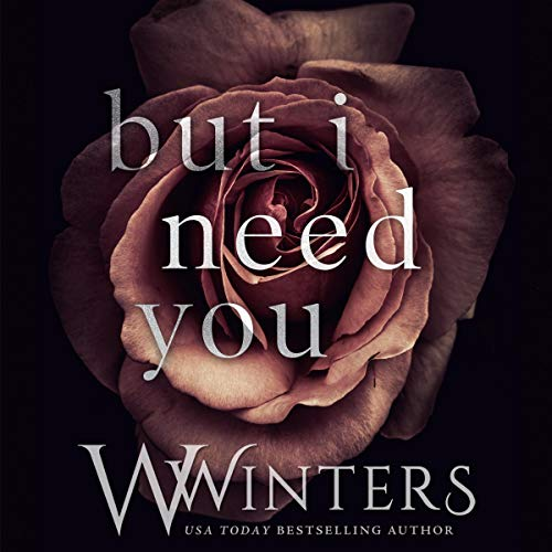 Bargain Audio Book - But I Need You