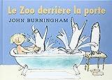 Le zoo derrière la porte