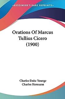 Orations Of Marcus Tullius Cicero (1900)