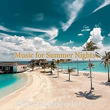 Music for Summer Nights