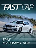 Fast Lap: BMW M2 Competition