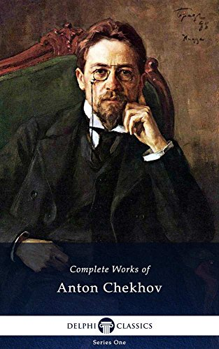 Amazon Com Delphi Complete Works Of Anton Chekhov Illustrated Delphi Series One Book 1 Ebook Chekhov Anton Kindle Store