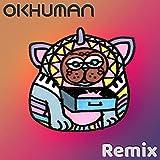 Camiseta Grande (Big T-Shirt) (Okhuman Remix)