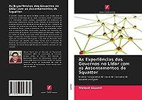 As Experiências dos Governos no Lidar com os Assentamentos de Squatter: Análise comparativa de casos de colonatos de squatter no Egipto