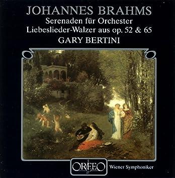Brahms: Serenaden für Orchester & Liebeslieder-Walzer aus Op. 52 & 65