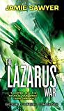 The Lazarus War: Origins (The Lazarus War, 3)