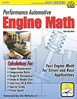 Performance Automotive Engine Math: Fast Engine Math for Street and Race Applications