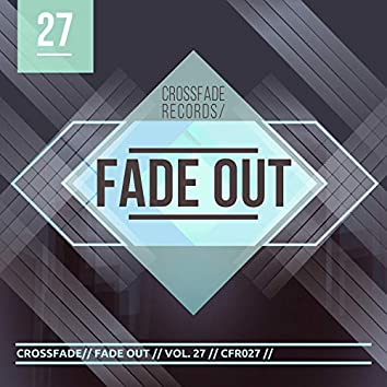 Fade Out 27