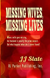 Missing Wives, Missing Lives