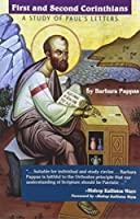 First And Second Corinthians: A Study of Paul's Letters 1928653251 Book Cover