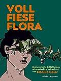 Image of Voll fiese Flora: Einheimische Giftpflanzen schwesterlich betrachtet