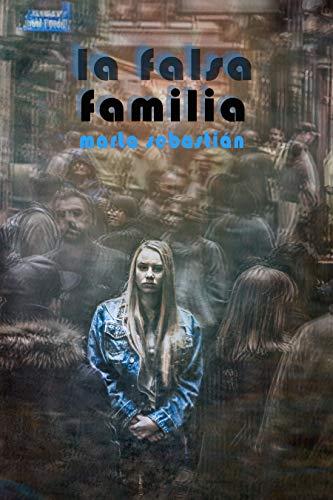 La falsa familia (Falsedad nº 2)