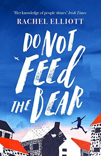 Do Not Feed the Bear (English Edition)