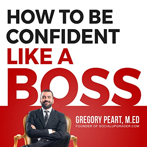 How to Be Confident like a Boss audiobook cover art
