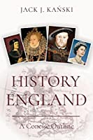 History of England: A Concise Outline