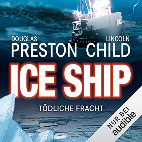 Ice Ship - Tödliche Fracht cover art
