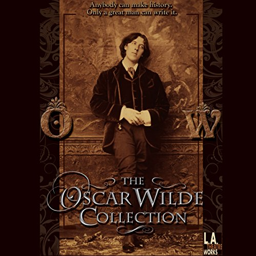The Oscar Wilde Collection audiobook cover art