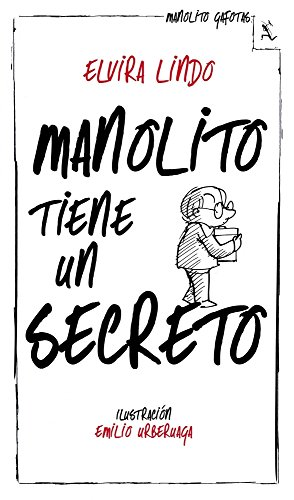 Manolito tiene un secreto (Biblioteca furtiva)