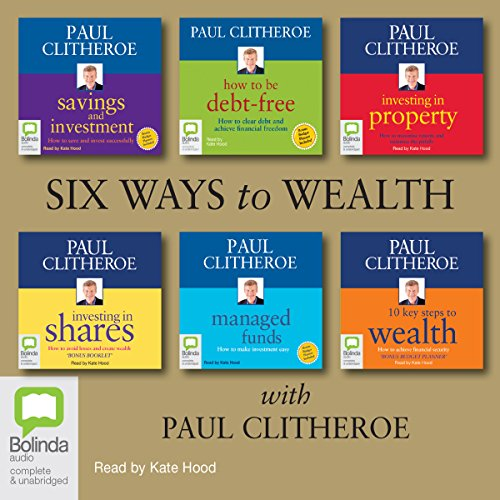 Six Ways to Wealth with Paul Clitheroe audiobook cover art