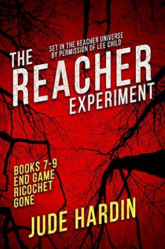 The Jack Reacher Experiment Books 7-9 (A Reacher Universe Collection Volume 3) (English Edition)