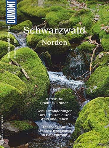 DuMont BILDATLAS Schwarzwald Norden: Wälder, Wein, Wellness