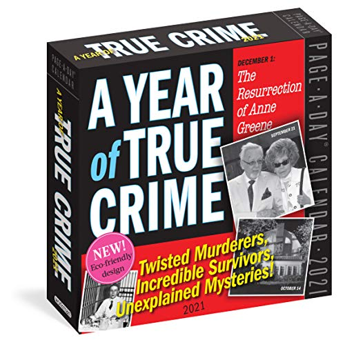 Compare Textbook Prices for A Year of True Crime Page-A-Day Calendar 2021  ISBN 9781523509102 by Workman Calendars