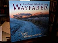 Wayfarer: A Voice from the Southern Mountains 0848706919 Book Cover