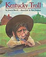 Kentucky Troll 0688104584 Book Cover