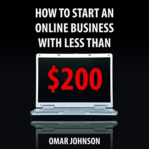 How to Start an Online Business with Less than $200 cover art