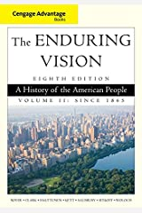 Cengage Advantage Series: The Enduring Vision : A History of the American People, Volume II: 2 Paperback