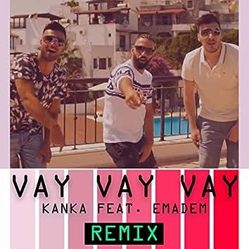Vay Vay Vay (Studio Life Remix)