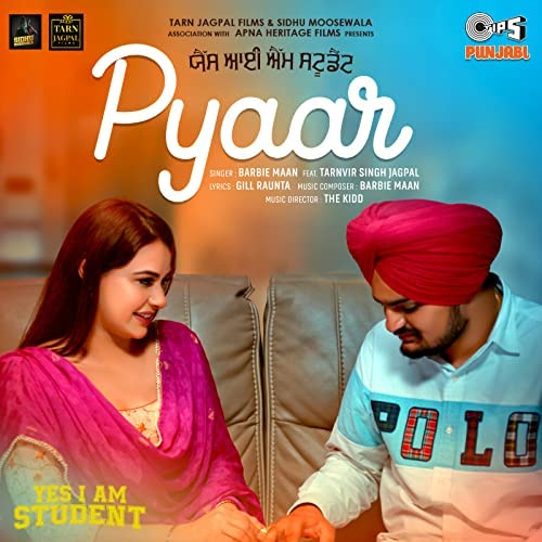 """Pyaar (From """"Yes I Am Student"""")"""