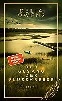 Der Gesang der Flusskrebse - Der grosse Bestseller als limitierte Schmuckausgabe: Roman