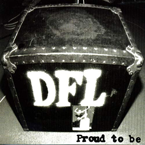 Proud To Be DFL