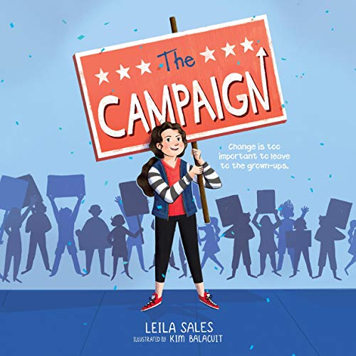 The Campaign Audiobook By Leila Sales cover art