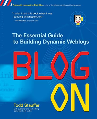 Blog on: The Essential Guide to Building Dynamic Weblogsの詳細を見る