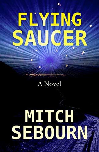 Flying Saucer (English Edition)