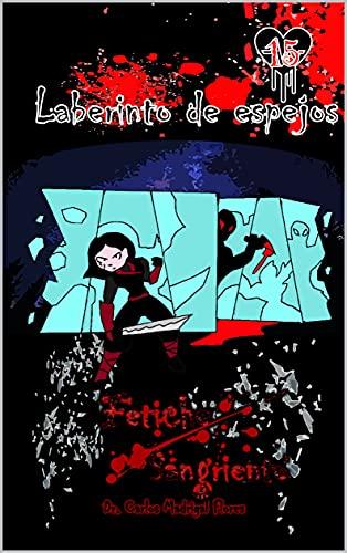 Fetiche sangriento: Laberinto de espejos