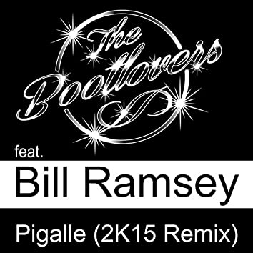 Pigalle (feat. Bill Ramsey) [2K15 Remix]