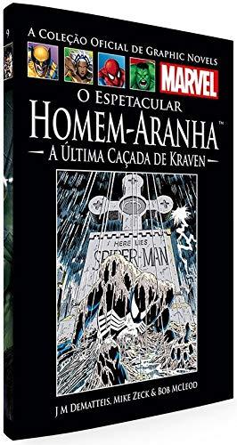 O Espetacular Homem-Aranha - A Última Caçada De Kraven (Coleção Oficial de Graphic Novels Marvel, n°09)