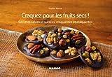 Craquez pour les fruits secs ! (Craquez...)