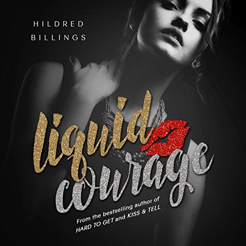 Liquid Courage audiobook cover art