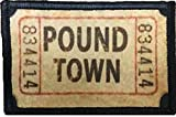 Ticket to Pound Town Funny Tactical Military Morale Patch. Perfect for Your Tactical Military Army Gear, Backpack, Operator Baseball Cap, Plate Carrier or Vest. 2x3' Hook Patch. Made in The USA