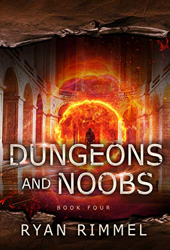 Dungeons and Noobs: Noobtown Book 4 (English Edition)