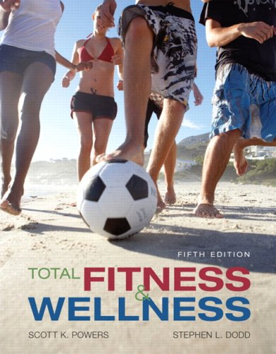 Total Fitness and Wellness Value Package (includes MyHealthLab Student Access Kit for Total Fitness and Wellness) (5th E